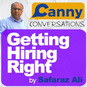 getting hiring right podcast by safaraz ali